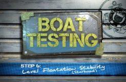 Step 6 - Level Floatation Stability